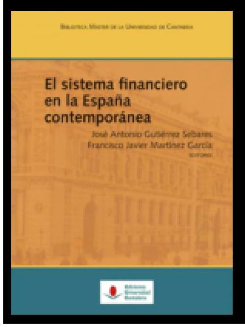 El sistema financiero en la España contemporánea