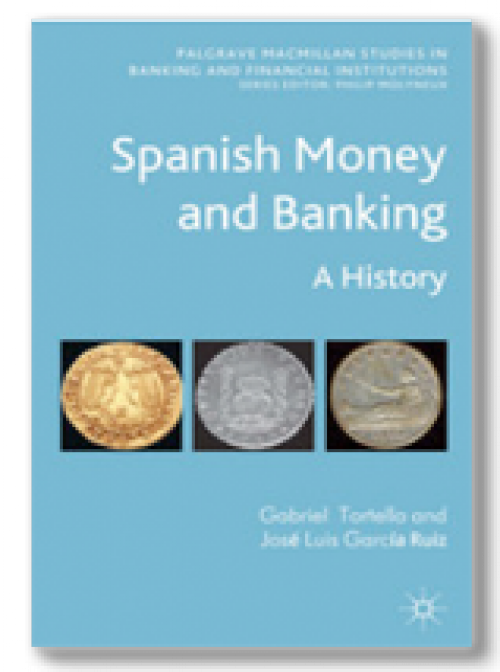 Spanish Money and Banking.  A History