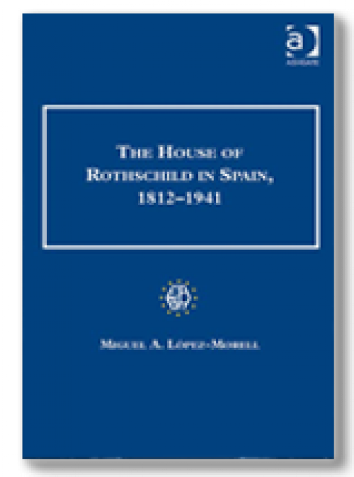 The House of Rothschild in Spain, 1812–1941