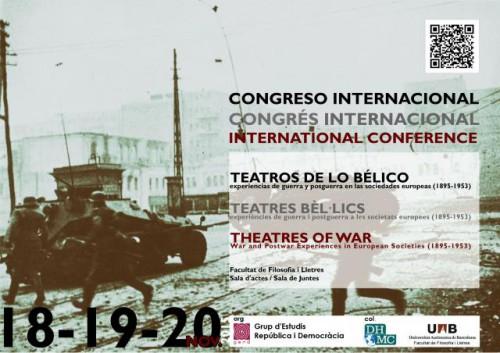 """Congreso Internacional """"Teatros de lo bélico. Experiencias de guerra y posguerra en las sociedades europeas (1895-1953)"""""""
