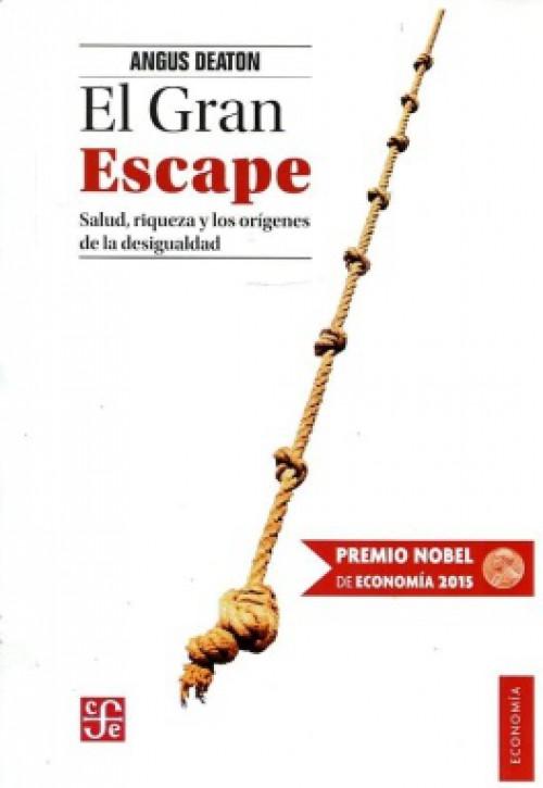 El Gran Escape «Salud, riqueza y los orígenes de la desigualdad»
