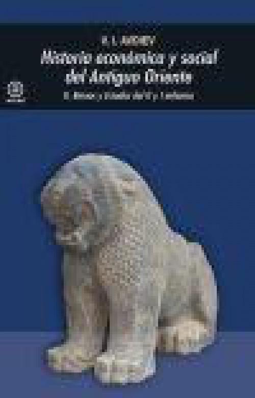Historia económica y social del Antiguo Oriente Vol.II «Reinos y Estados del II y I milenios»