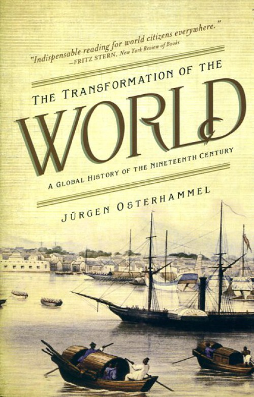 The transformation of the World. A global history of the Nineteenth Century