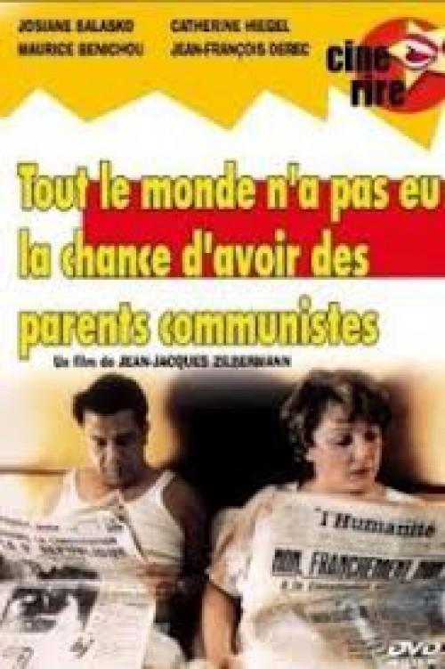 No todo el mundo ha tenido la suerte de tener padres comunistas