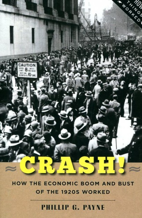 Crash! How the economic boom and bust of the 1920s worked