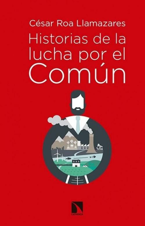 """Historias de la lucha por el común """"Bienes comunales, carrera imperialista y socialismo"""
