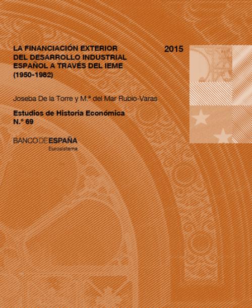 La financiación exterior del desarrollo industrial español a traves del IEME (1950-1982)