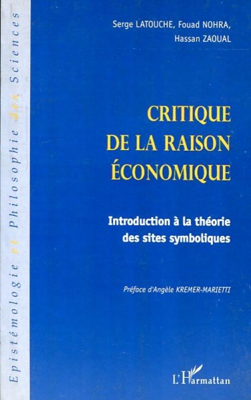 Critique de la raison économique. Introduction à la théorie des sites symboliques