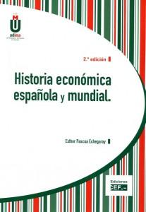 historia económica española y mundial