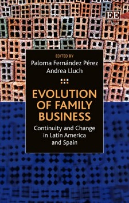 Evolution of Family Business. Continuity and Change in Latin America and Spain