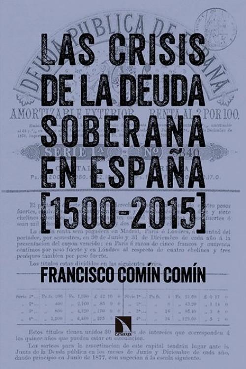 La crisis de la deuda soberana en España (1500-2015)