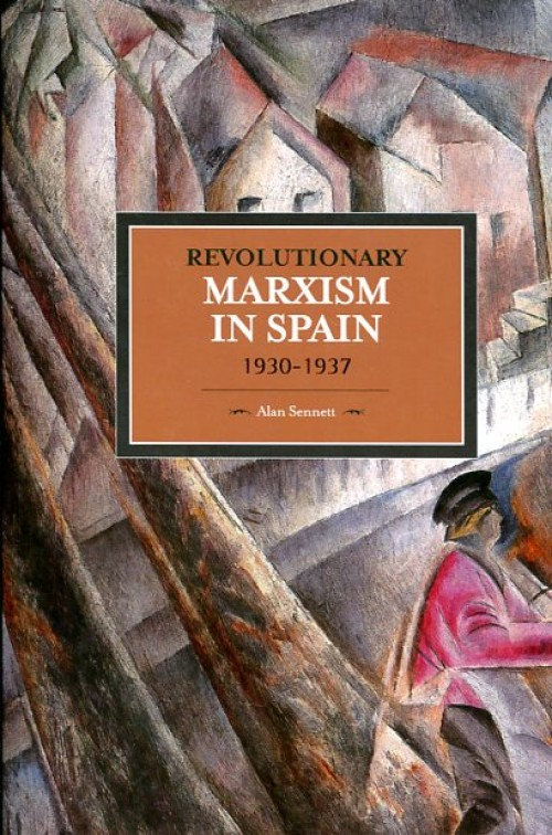 Revolutionary marxism in Spain 1930-1937
