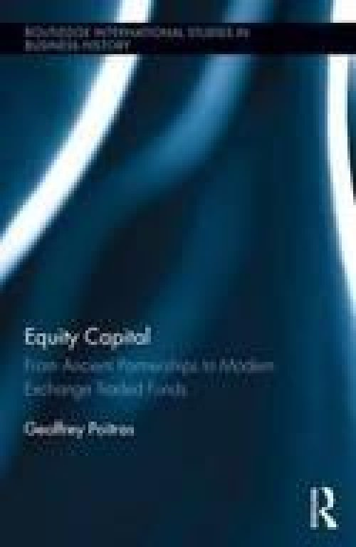 Equity Capital «From Ancient Partnerships to Modern Exchange Traded Funds»