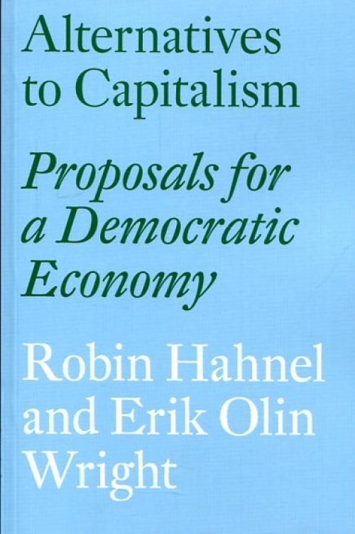 Alternatives to capitalism. Proposals for a democratic economy