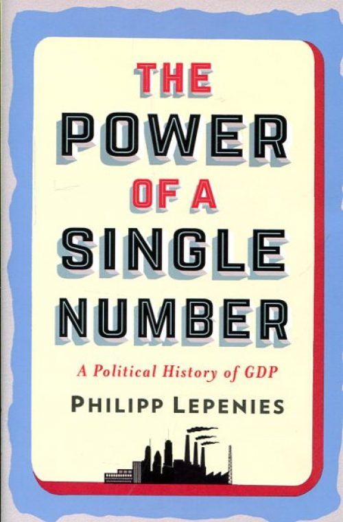The Power. A Political History of GDP.