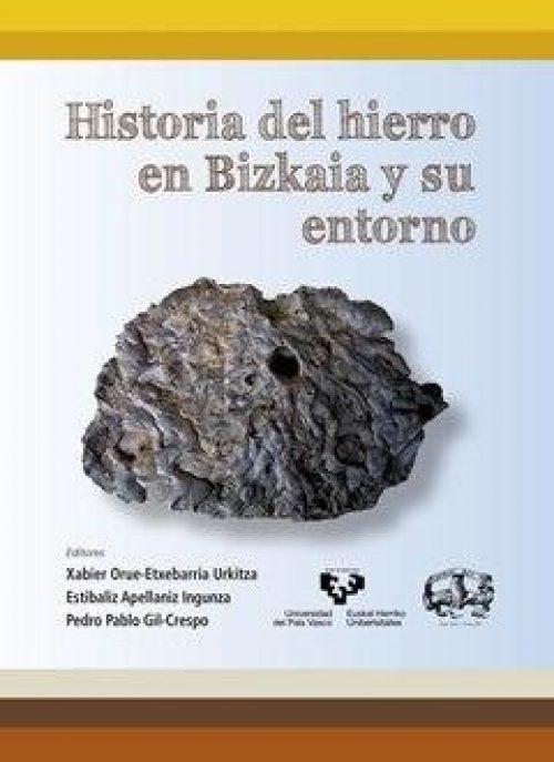 Historia del hierro en Bizkaia y su entorno