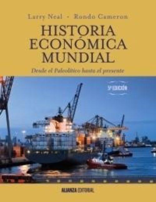 """Historia económica mundial """"Desde el Paleolítico hasta el presente"""""""