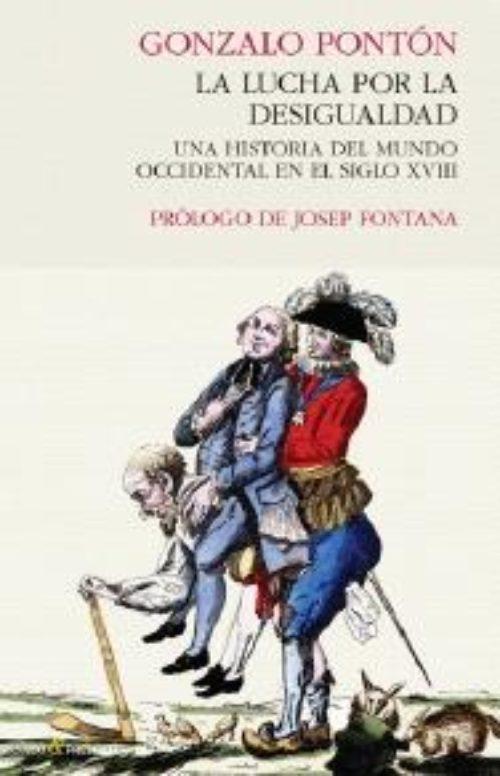 Lucha por la desigualdad «Una historia del mundo occidental en el siglo XVIII»