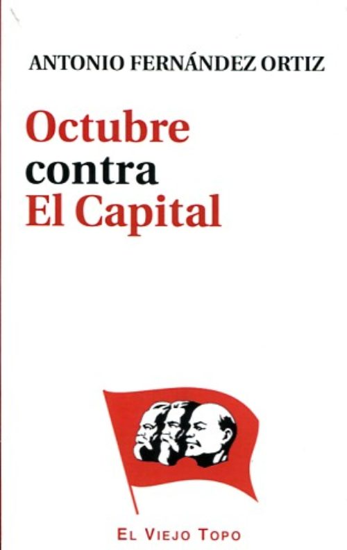 Octubre contra El Capital