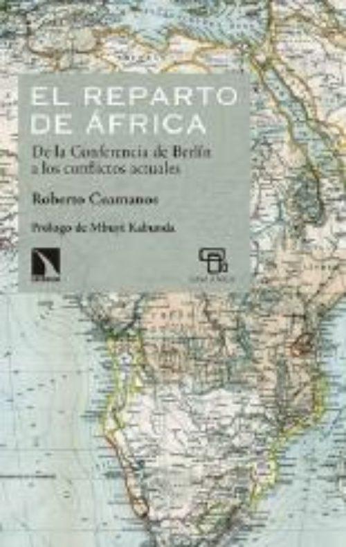El reparto en África «De la conferencia de Berlín a los conflictos actuales»
