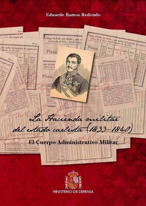 La hacienda militar del estado carlista (1833-1840) «El cuerpo administrativo militar»