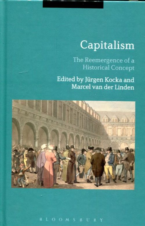 Capitalism. The Reemergence of a Historial Concept
