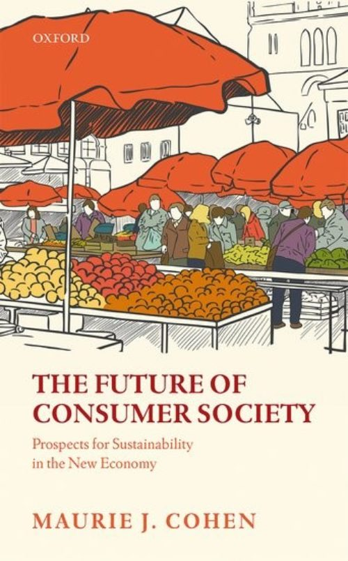 The future of consumer society. Prospects for sustainability in the new economy