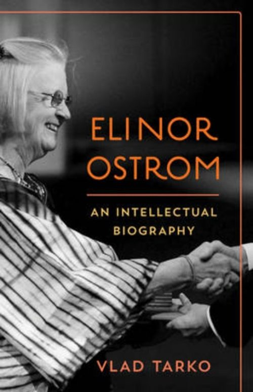 Elinor Ostrom. An intellectual biography