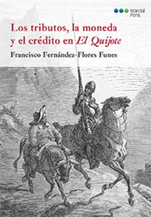 Los tributos, la moneda y el crédito en El Quijote
