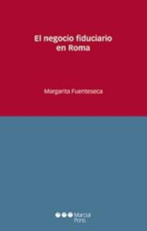 El negocio fiduciario en Roma