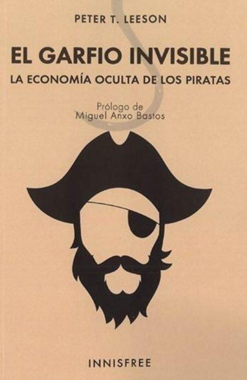 El garfio invisible «La economía oculta de los piratas»