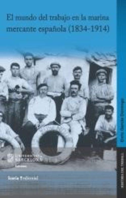 El mundo del trabajo en la marina mercante española