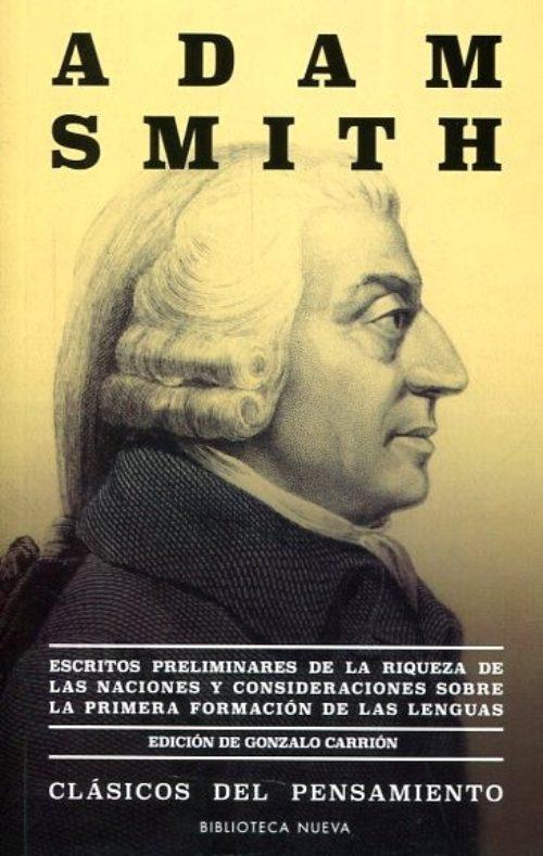 Escritos preliminares de la Riqueza de las Naciones y consideraciones sobre la primera formación de las lenguas