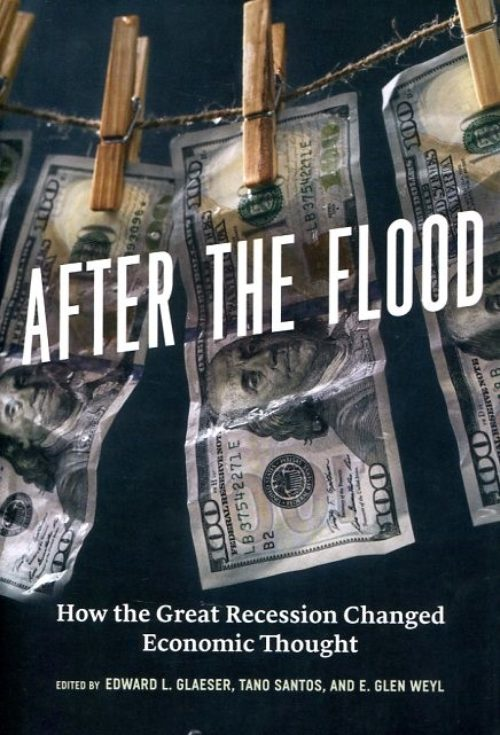 After the flood. How the Great Recession changed economic thought