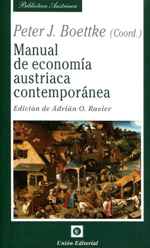 Manual de economía austriaca contemporánea