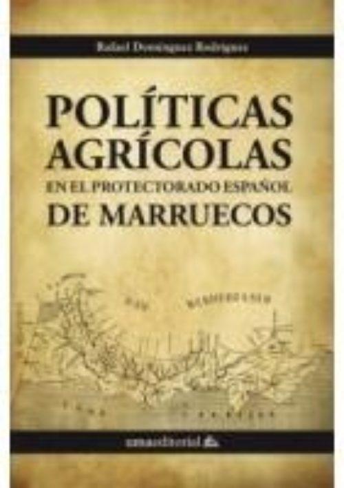 Políticas agrícolas en el protectorado español de Marruecos