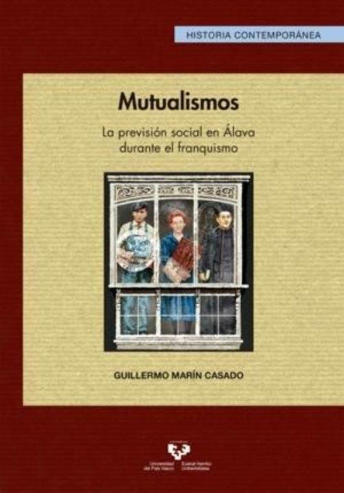 """Mutualismos """"La previsión social en Álava durante el franquismo"""""""