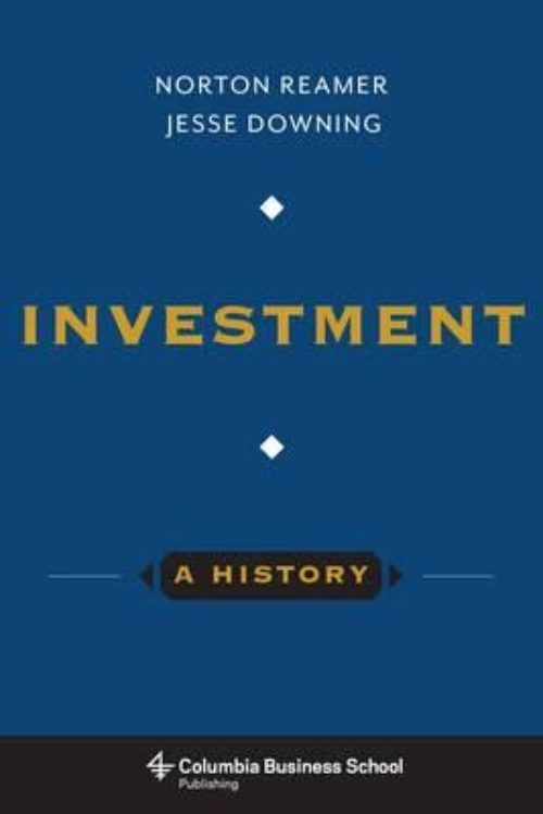 Investment. A History.