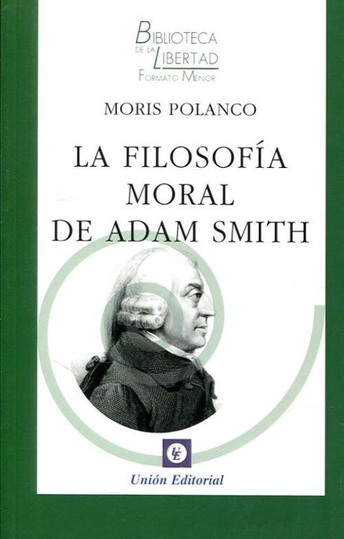 La filosofía moral de Adam Smith