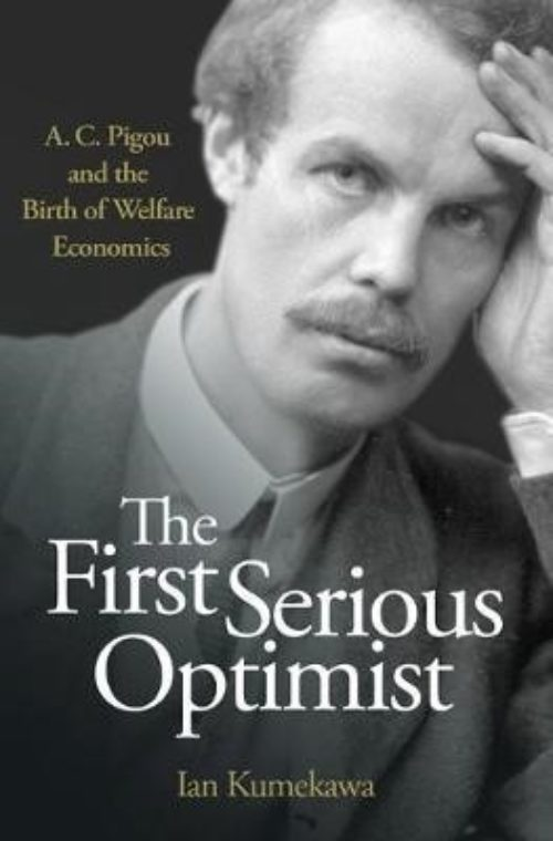 The first serious optimist. A.C. Pigou and the birth of welfare economics