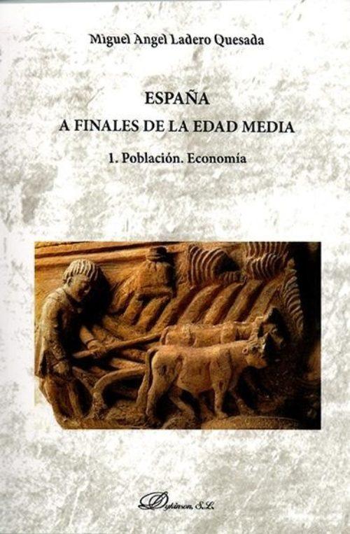 España a finales de la Edad Media «1, Población. Economía»