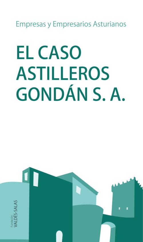 El caso Astilleros Gondán S.A.