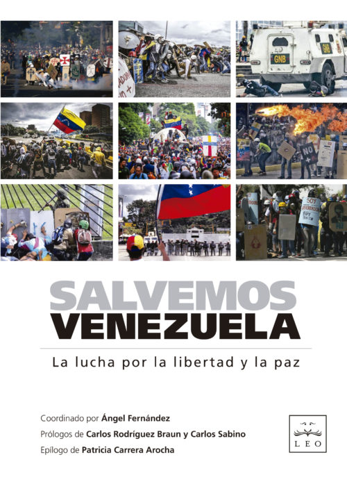 Salvemos Venezuela. La lucha por la libertad y la paz