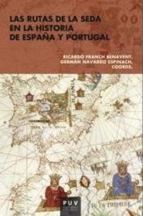 Las Rutas de la Seda de España y Portugal
