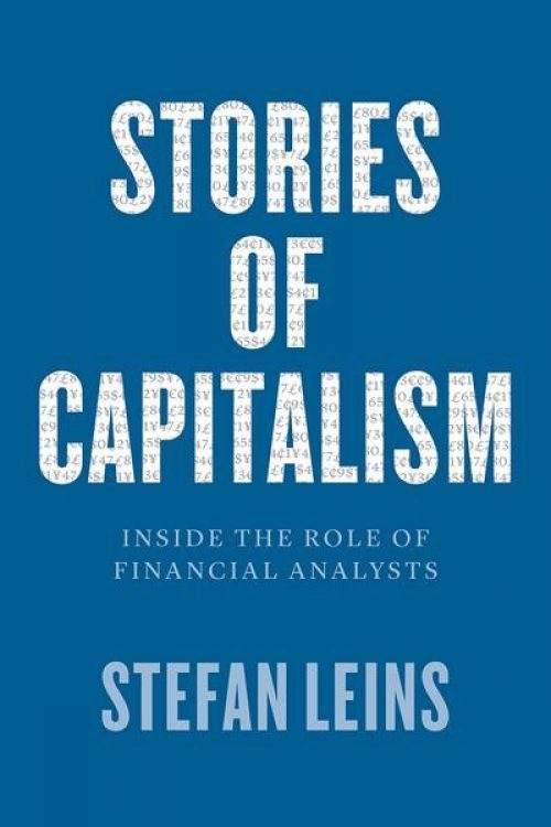 Stories of Capitalism. Inside the role of financial analysts