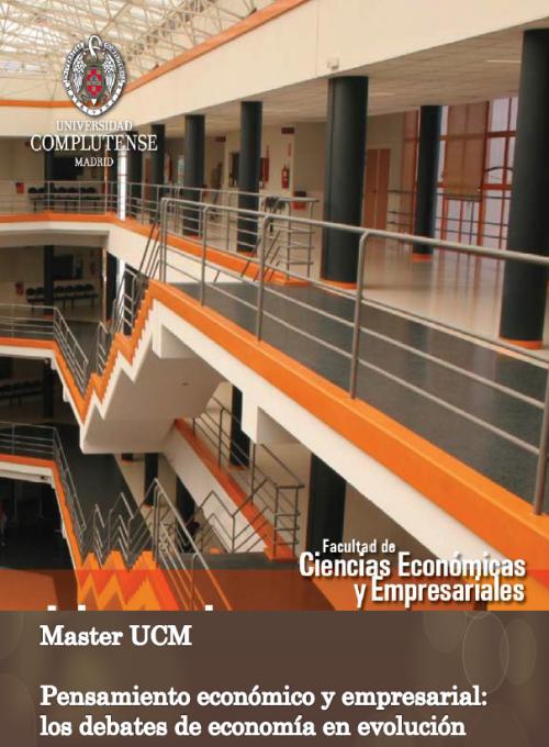 Máster UCM en Pensamiento Económico y Empresarial: los debates de Economía en Evolución