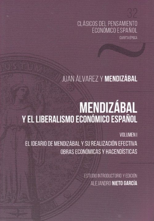 Mendizábal y el liberalismo económico español