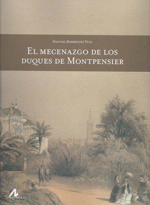 El Mecenazgo de los Duques de Montpensier