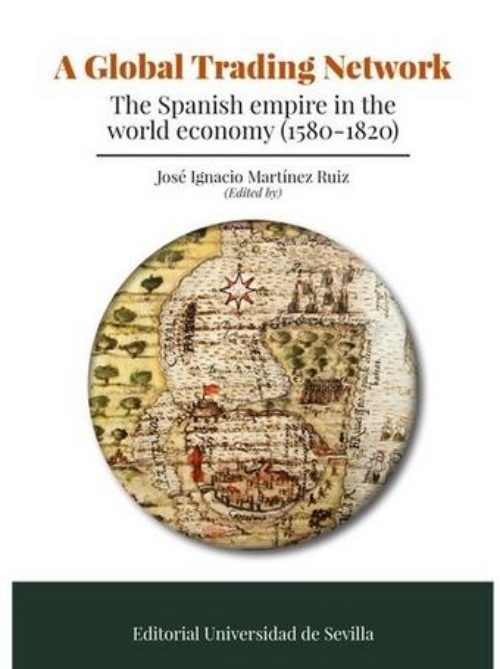 The Spanish empire in the world economy (1580-1820)
