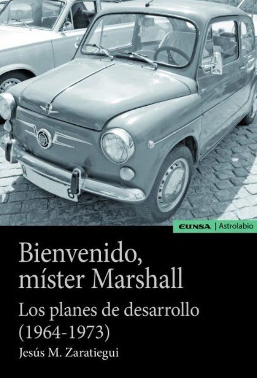 """Bienvenido míster Marshall """"Los planes de desarrollo (1964-1973)"""""""